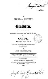 A general history of Malvern