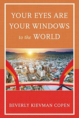 Your Eyes Are Your Windows to the World PDF