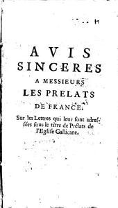 Avis sincères à MM. les prélats de France, sur les Lettres qui leur sont adressées [par Jaquelot] sons le titre de Prélats de l'Eglise gallicane