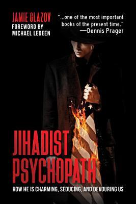 Jihadist Psychopath