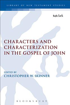 Characters and Characterization in the Gospel of John PDF