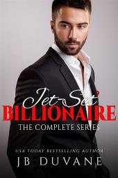 Jet-Set Billionaire: The Complete Series