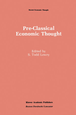 Pre-Classical Economic Thought