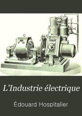 L'Industrie électrique: revue de la science électrique et de ses applications industrielles, Numéro7