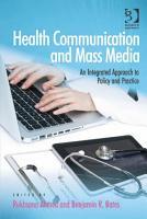 Health Communication and Mass Media PDF