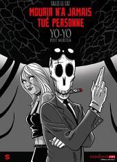 Yo-Yo post-mortem T02: Mourir n'a jamais tué personne