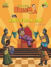 Chhota Bheem Vol. 33: King For a Day