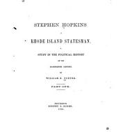Stephen Hopkins: A Rhode Island Statesman. A Study in the Political History of the Eighteenth Century, Issues 19-20