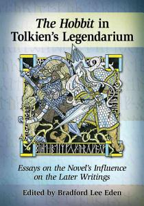 The Hobbit and Tolkien  s Mythology Book