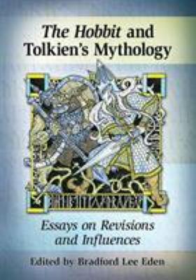 The Hobbit and TolkienÕs Mythology