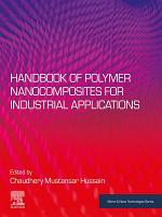 Handbook of Polymer Nanocomposites for Industrial Applications