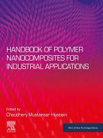 Handbook of Polymer Nanocomposites for Industrial Applications PDF
