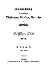 Sammlung der vorzüglichsten Dichtungen. Prologe, Vorträge und Sprüche zur Schiller-Feier 1859. 2. Aufl. (Red. von K. M. Kertbeny.)