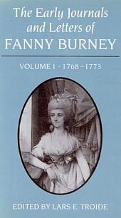 Early Journals and Letters of Fanny Burney: Volume 1