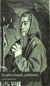 Le père Joseph, polémiste: ses premiers écrits, 1623-1626