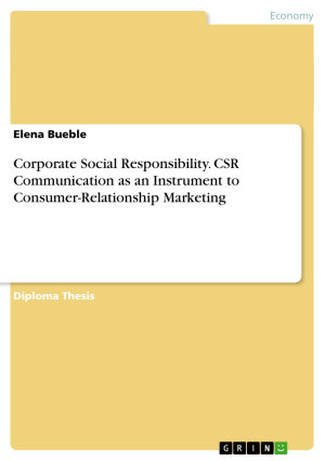 Corporate Social Responsibility  CSR Communication as an Instrument to Consumer Relationship Marketing PDF