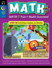 MATH PLUS: Step In, Grade K–1, eBook: Math + Fun - Math Success!