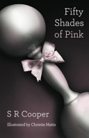 Fifty Shades of Pink