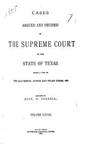 Cases Argued and Decided in the Supreme Court of the State of Texas: Volume 68