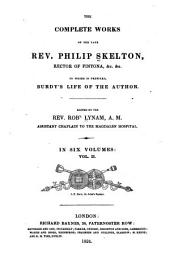 The Complete Works of the Late Rev. Philip Skelton, Rector of Fintona: Discourses controversial and practical