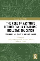 The Role of Assistive Technology in Fostering Inclusive Education