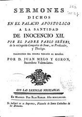Sermones dichos en el palacio apostólico a la Santidad de Inocencio XII
