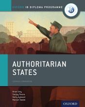 Oxford IB Diploma Programme  Authoritarian States Course Companion PDF