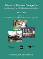 Advanced Polymer Composites for Structural Applications in Construction PDF