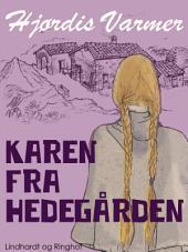 Karen fra Hedegården: Bind 1