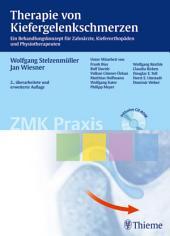 Therapie von Kiefergelenkschmerzen: Ein Behandlungskonzept für Zahnärzte, Kieferorthopäden und Physiotherapeuten, Ausgabe 2