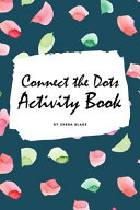 Connect the Dots with Christmas ABC's Activity Book for Children (6x9 Coloring Book / Activity Book)