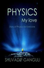 PHYSICS My love