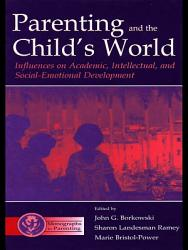 Parenting And The Child S World Book PDF