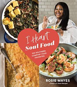 I Heart Soul Food Book