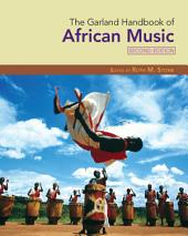The Garland Handbook of African Music: Edition 2