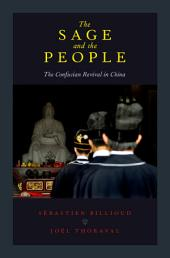 The Sage and the People: The Confucian Revival in China