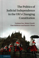 The Politics of Judicial Independence in the UK s Changing Constitution PDF