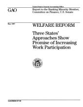 Welfare Reform: Three States' Approaches Show Promise of Increasing Work Participation