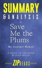 Summary & Analysis of Save Me the Plums