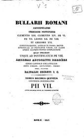 Bullarii Romani continuatio, Summorum Pontificum Clementis XIII, Clementis XIV, Pii VI, Pii VII, Leonis XII Gregorii XVI constitutiones...