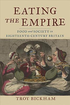 Eating the Empire