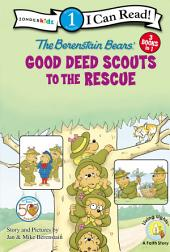Berenstain Bears Good Deed Scouts to the Rescue