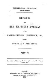 Reports from Her Majesty's Consuls on the Manufactures, Commerce, &c. of Their Consular Districts: Volume 23