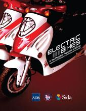 Electric Bikes in the People's Republic of China: Impact on the Environment and Prospects for Growth
