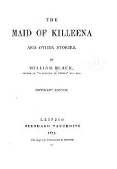 The Maid of Killeena, and Other Stories ...