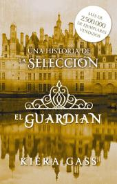 El guardián: Un cuento de La Selección