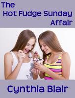 The Hot Fudge Sunday Affair PDF
