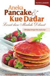 Aneka Pancake & Kue Dadar Lezat dan Mudah Dibuat