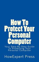 How To Protect Your Personal Computer