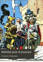 Rabelais pour la jeunesse: Gargantua